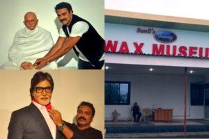 Sunil's Celebrity Wax Museum